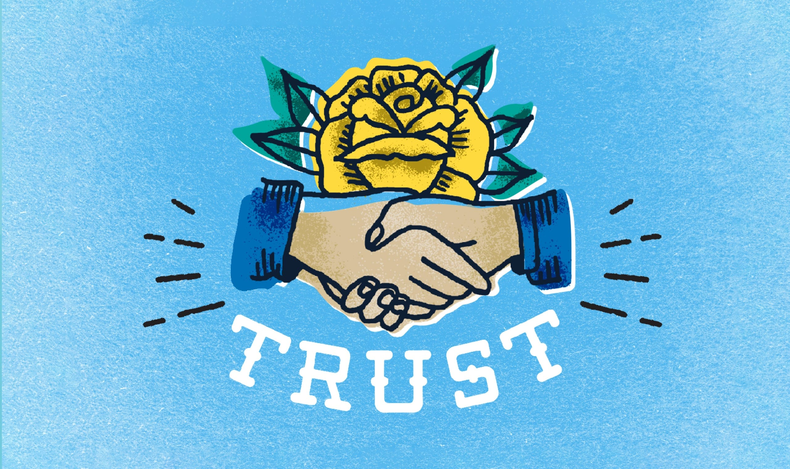 When it comes to trust, luck has nothing to do with it